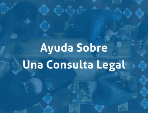 Ayuda Sobre Una Consulta Legal